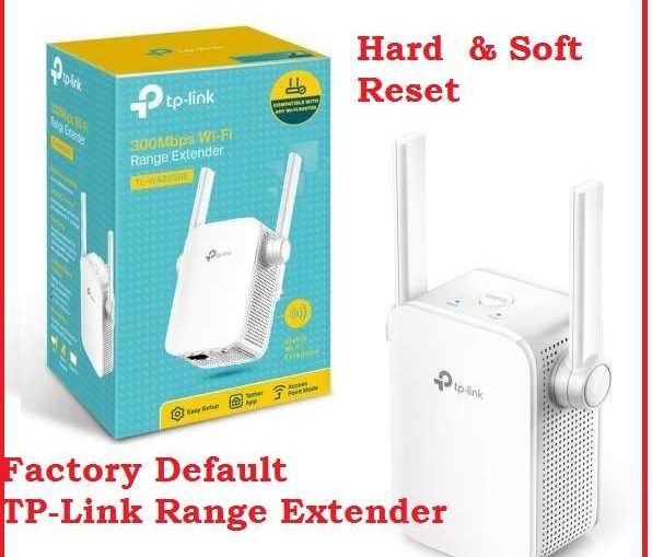 How To Reset TP-Link Range Extenders with Step by Step