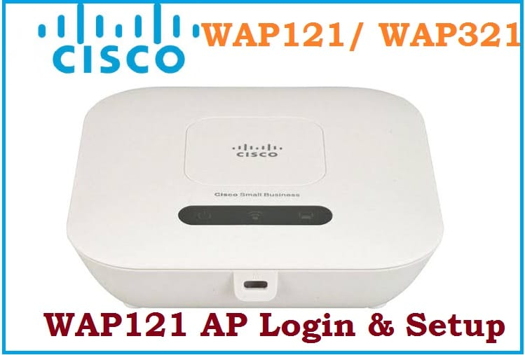 How to login Cisco WAP121 192.168.1.245 to change password