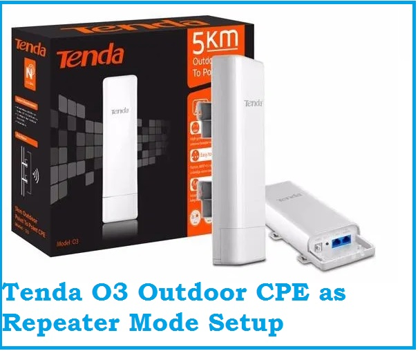 192.168.1.20 tenda o3 universal repeater configuration