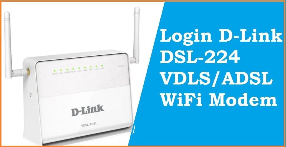 D-Link DSL-224 - Default login IP, default username & password