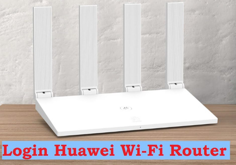How To Login to a Huawei Router
