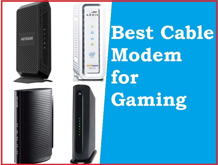best cable modem for gaming
