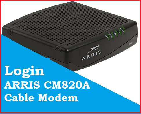 Arris Touchstone CM820 - Default login IP, default username