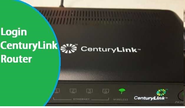 how to log into centurylink router